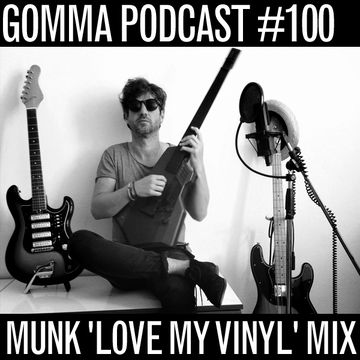 2013-09-02 - Munk - Love My Vinyl Mix (Gomma Podcast 100).jpg