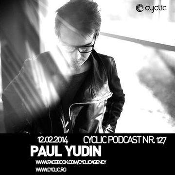 2014-02-12 - Paul Yudin - Cyclic Podcast 127.jpg