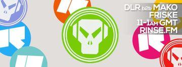 2014-08-20 - Friske, DLR b2b Mako - Metalheadz, Rinse FM.jpg