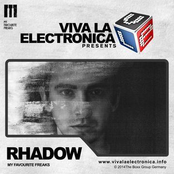 2014-10-01 - Rhadow - My Favourite Freaks Special, Viva La Electronica.jpg