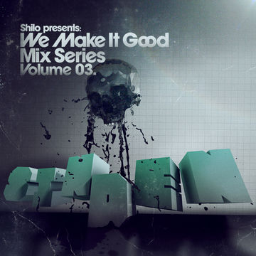 2008-06-25 - Sinden - We Make It Good Mix Series Volume 03.jpg