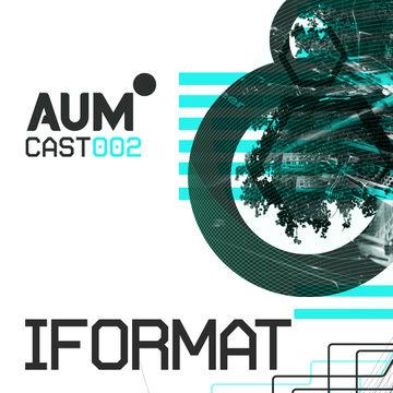 2013-02-28 - Iformat - AUMcast 002.jpg