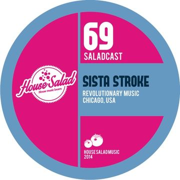 2014-04-04 - Sista Stroke - House Salad Podcast 069.jpg