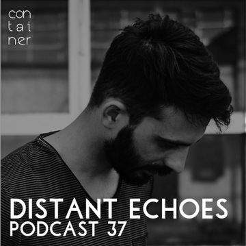 2014-07-28 - Distant Echoes - Container Podcast 37.jpg