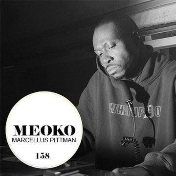 2014-09-02 - Marcellus Pittman - Meoko Podcast 158.jpg