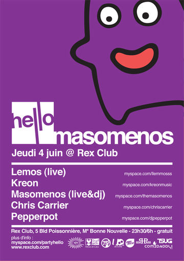 2009-06-04 - Hello - Welcome To Masomenos, Rex Club, Paris.jpg