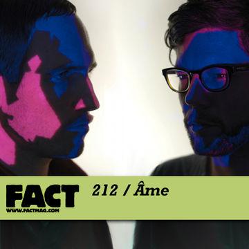 2011-01-10 - Âme - FACT Mix 212.jpg