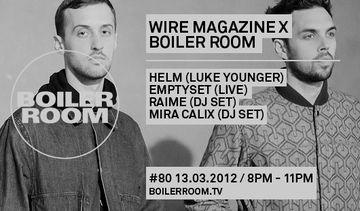2012-03-21 - Wire x Boiler Room.jpg