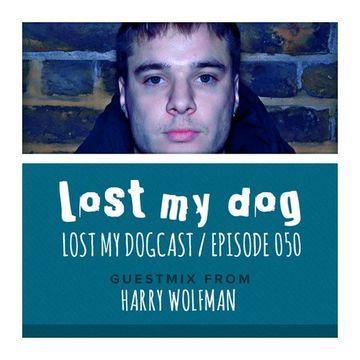 2013-03-04 - Strakes, Harry Wolfman - Lost My Dogcast 50.jpg