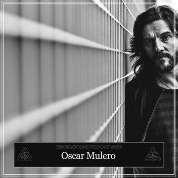 2013-05-20 - Oscar Mulero - SeekSickSound Podcast 035.jpg