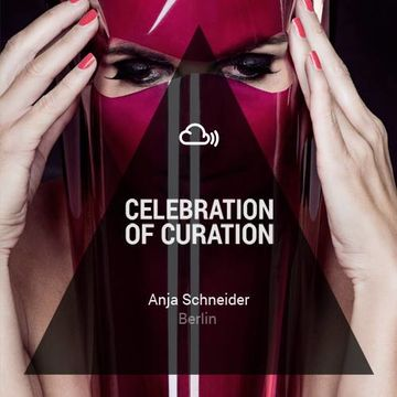 2013-09-16 - Anja Schneider - Celebration Of Curation 2013 (Promo Mix).jpg