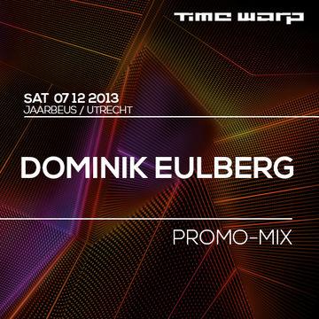 2013-11-18 - Dominik Eulberg - Time Warp Promo Mix.jpg