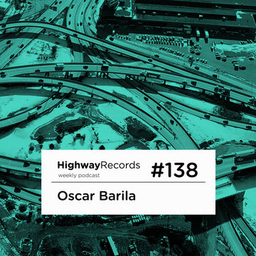 2013-11-25 - Oscar Barila - Highway Podcast 138.jpg