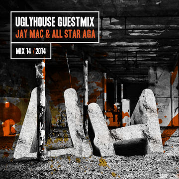 2014-06-08 - Jay Mac & All Star Aga - Uglyhouse Guest Mix 014.jpg