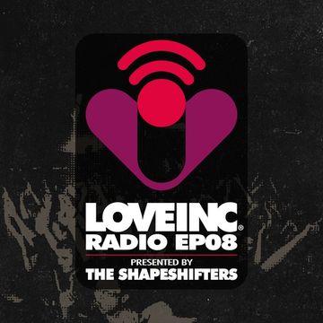 2014-10-23 - The Shapeshifters - Love Inc Radio EP08.jpg