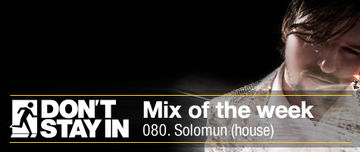 2011-04-04 - Solomun - Don't Stay In Mix Of The Week 080.jpg