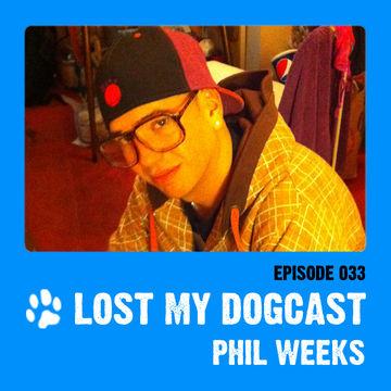 2011-10-07 - Strakes, Phil Weeks - Lost My Dogcast 33.jpg