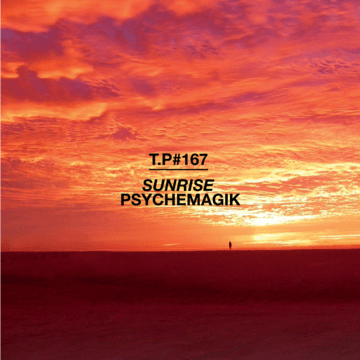 2011-11-23 - Psychemagik - Sunrise (Test Pressing 167).png