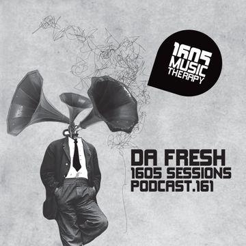 2014-05-09 - Da Fresh - 1605 Podcast 161.jpg