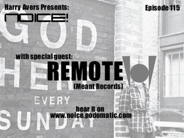 2010-03-27 - Remote - Noice! Podcast 115.jpg