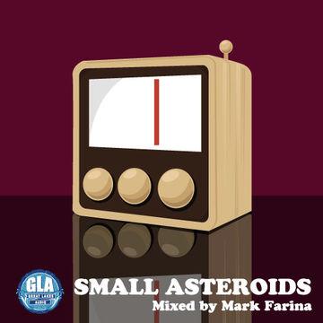 2010-08-02 - Mark Farina - Small Asteroids (GLA Podcast 8).jpg