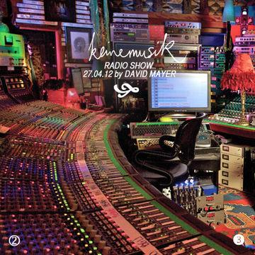 2012-04-27 - David Mayer - Keinemusik Radio Show.jpg