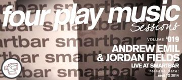 2014-09-12 - Andrew Emil And Jordan Fields - Four Play Sessions Vol. 019.jpg