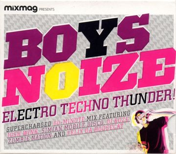 2009-05-15 - Boys Noize - Electro Techno Thunder! (Mixmag) -1.jpg