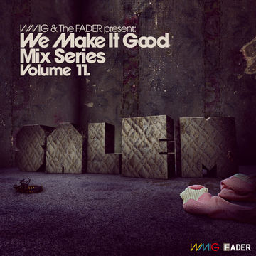 2009-11-24 - SALEM - We Make It Good Mix Series Volume 11.jpg