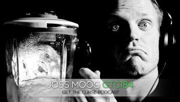 2012-08-23 - Joss Moog - Get The Curse (gtc184).jpg