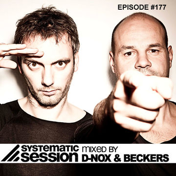 2012-09-10 - D-Nox & Beckers - Systematic Session 177, samurai.fm.jpg