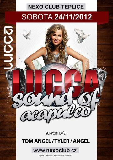 2012-11-24 - Lucca @ Sound Of Acapulco, NEXO.jpg