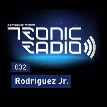 2013-03-08 - Rodriguez Jr - Tronic Podcast 032.jpg