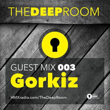 2014-05-06 - Gorkiz - The Deep Room Guest Mix 003.jpg