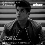 2016-04-29 - Richy Ahmed, Skream, wAFF - Rinse FM.jpg