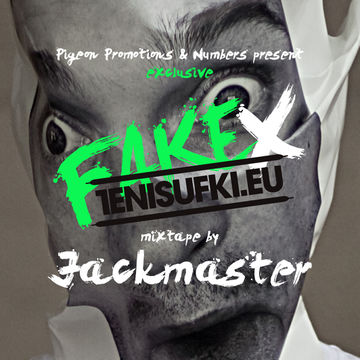 2010-11-10 - Jackmaster - Fake x Tenisufki mixtape.jpg