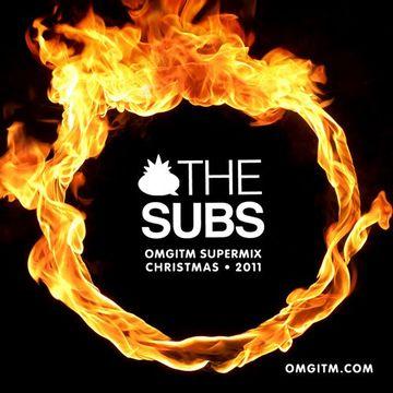 2011-12-23 - The Subs - OMGITM Supermix X-Mas Special.jpg