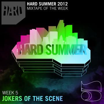 2012-07-22 - Jokers Of The Scene - Hard Summer Mixtape 5.jpg