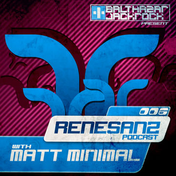 2012-12-13 - Matt Minimal - Renesanz Podcast 006.jpg