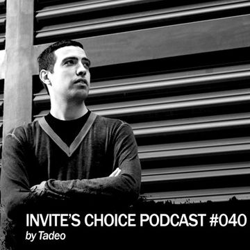2012 - Tadeo - Invite's Choice Podcast 040.jpg
