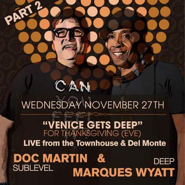 2013-11-27 - Marques Wyatt & Doc Martin @ Townehouse, Pt.2.jpg