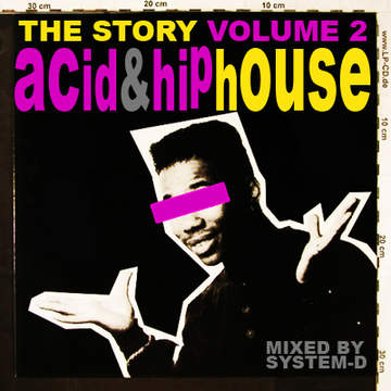 2012-06-05 - DJ System-D - The Story, Volume 2 Acid & Hip House (Promo Mix).jpg