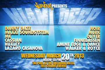 2013-03-20 - Nurvous Presents Miami Deep, The Shelborne, WMC.jpg