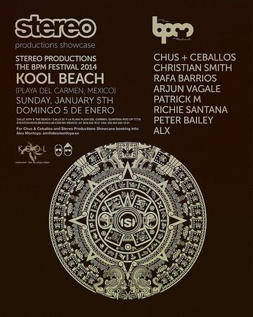 2014-01-05 - Stereo Productions Showcase, Kool Beach, The BPM Festival, Playa Del Carmen, MEX.jpg