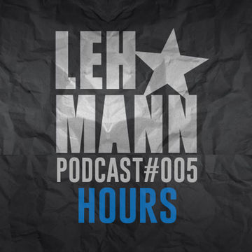 2014-08-12 - Hours - Lehmann Podcast 005.jpg