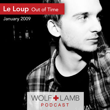 2009-01-11 - Le Loup - Out Of Time DJ Mix (WLP084).jpg