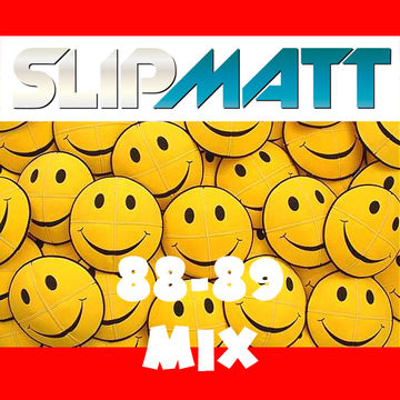 2011-07-20 - Slipmatt - 88-89 Mix.jpg