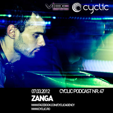 2012-03-07 - Zanga - Cyclic Podcast 47.jpg