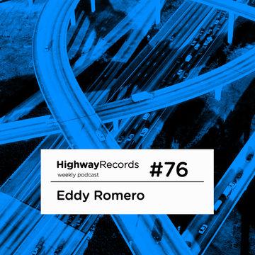 2012-06-25 - Eddy Romero - Highway Podcast 76.jpg