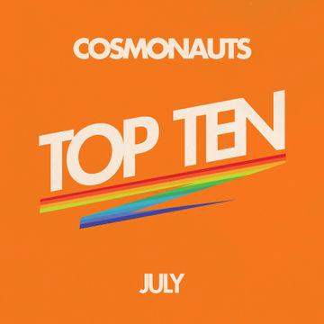 2012-07-31 - Cosmonauts - July Top Ten Mix.jpg
